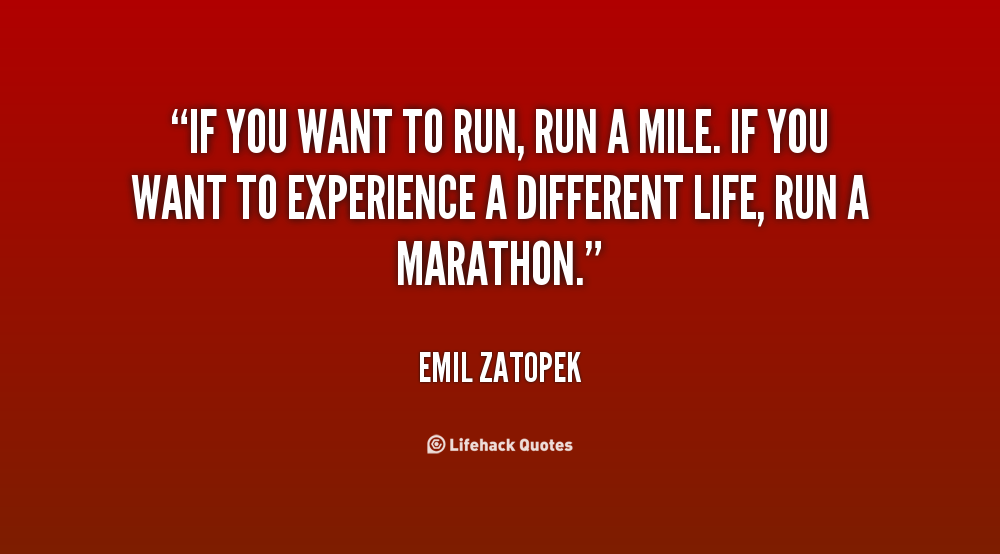 Now I truly understand what Zatopek means.